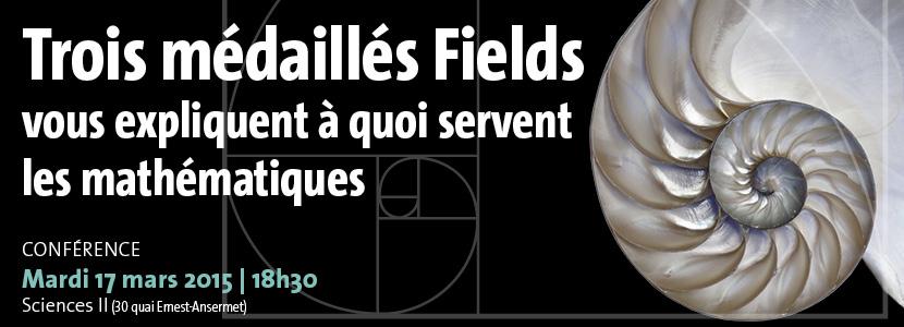 Trois médaillés Fields vous expliquent à quoi servent les mathématiques