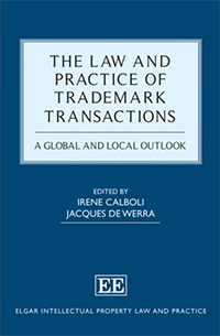 The Law and Practice of Trademark Transactions A Global and Local Outlook