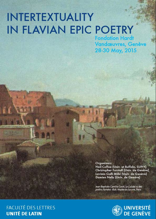Intertextuality in Flavian Epic Poetry, Fondation Hardt, 28-30 May 2015