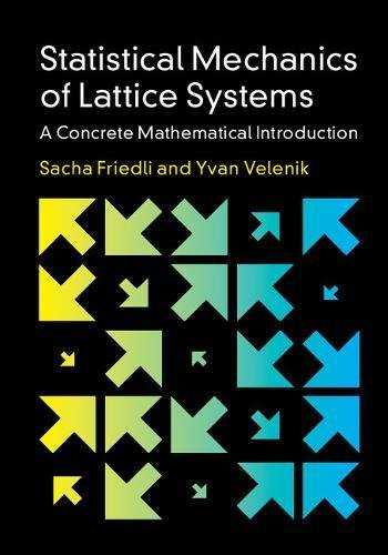 Statistical Mechanics of Lattice Systems: a Concrete